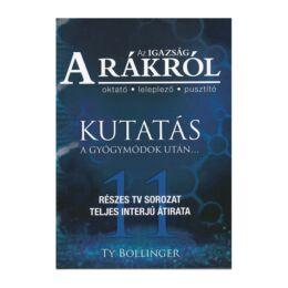 Könyv: Az igazság a Rákról - Kutatás a gyógymódok után