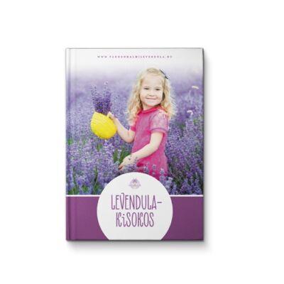 Könyv: Pannonhalmi Levendula kisokos